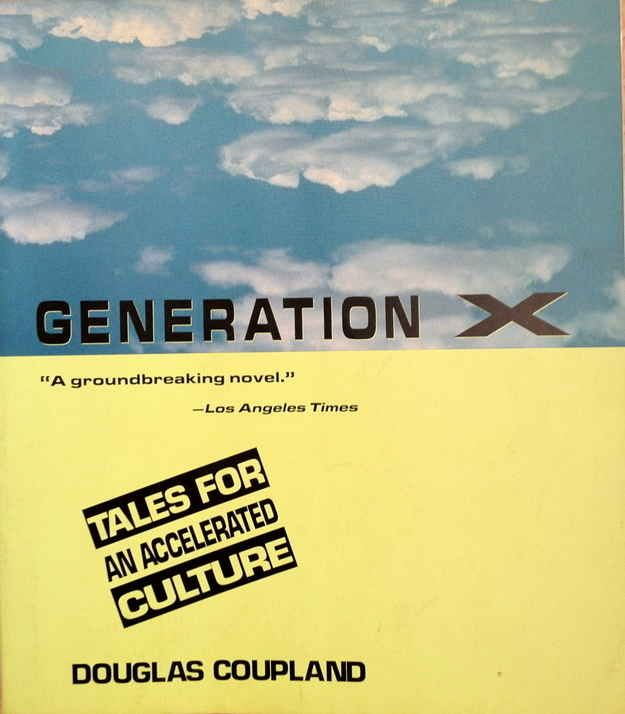 Generation X, by Douglas Coupland