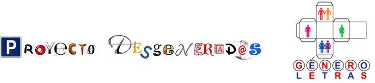 Proyecto Desgenerad@s  El objetivo central del Proyecto se basa en el estudio y creación de las disciplinas artísticas en general y la Literatura en particular con perspectiva de Género, como contribución de la creación literaria a la equidad de género  y la no discriminación e igualdad de trato en todas las personas. Además de proporcionar herramientas de juicio crítico como público lector y creativo que permitan una integración transversal de la perspectiva de Género.
