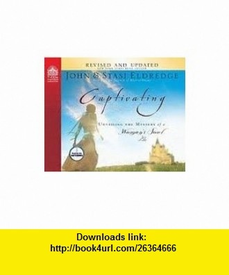 Captivating [Audiobook, CD, Unabridged] Publisher Oasis Audio; Unabridged edition John Eldredge ,   ,  , ASIN: B004WYR03U , tutorials , pdf , ebook , torrent , downloads , rapidshare , filesonic , hotfile , megaupload , fileserve