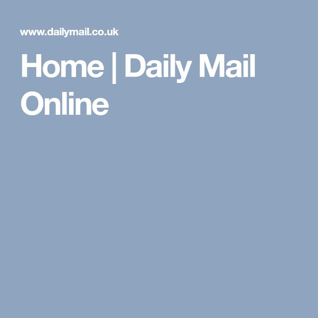 Home | Daily Mail Online