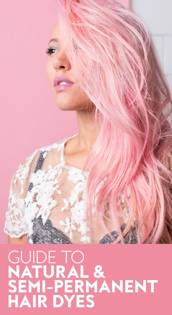 The Best Natural And Semi Permanent Hair Dyes In 2020 Semi Permanent Hair Dye Pink Hair Dye Dyed Hair