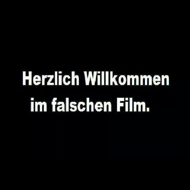 Herzlich Willkommen im falschen Film.