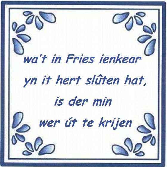 wie een fries eenmaal in het hart heeft gesloten, is er moeilijk weer uit te krijgen