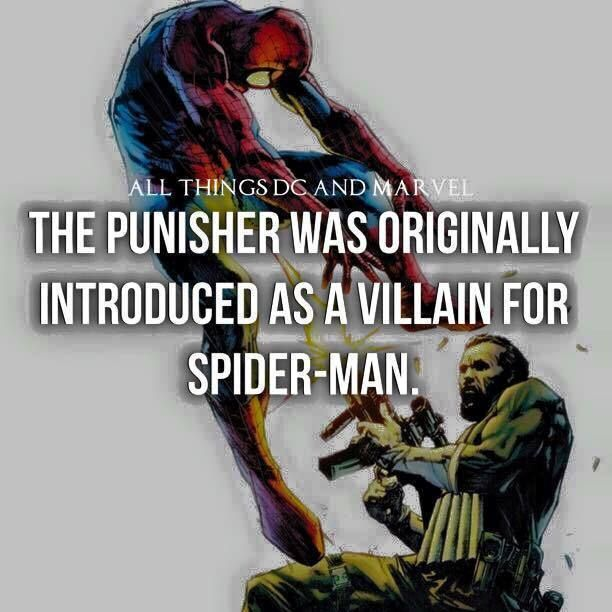 Punisher was originally introduced as a villain for Spider-Man