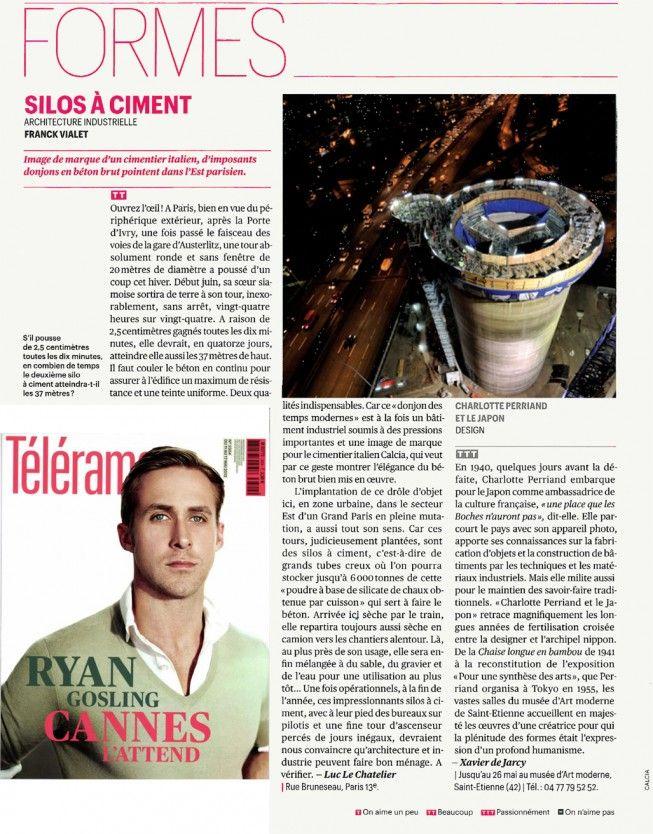 Télérama - Silos à CimentRubrique « Formes » – Architecture industrielle  « Image de marque d'un cimentier italien, d'imposants donjons en béton brut pointent dans l'Est parisien » – Article de Luc Le Chatelier