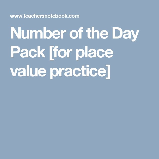 Number of the Day Pack [for place value practice]