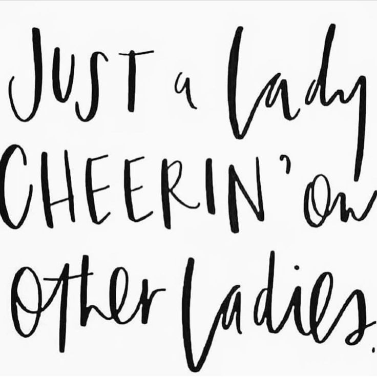 Just a lady cheerin on other ladies