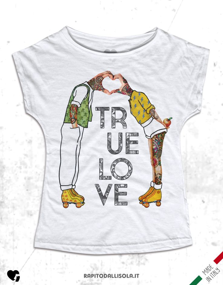 True Love. T-shirt in cotone fiammato. 100% made in Italy www.rapitodallisola.it