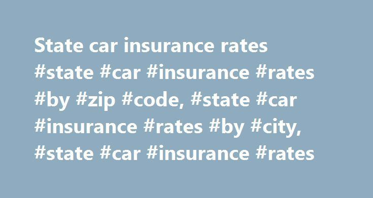 Auto Insurance Costs By Zip Code Car Insurance Rates Car