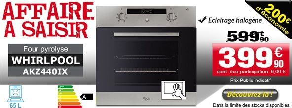 Achat Four encastrable nettoyage pyrolyse WHIRLPOOL - AKZ440IX - EXTRA TAG SAV AHLSWEH PASCAL