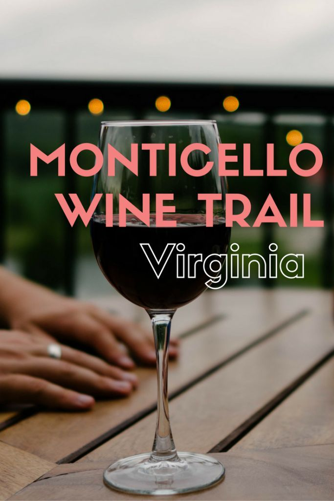 Wineries and vineyards on the Monticello Wine Trail, Charlottesville Virginia. via @thethoughtcard