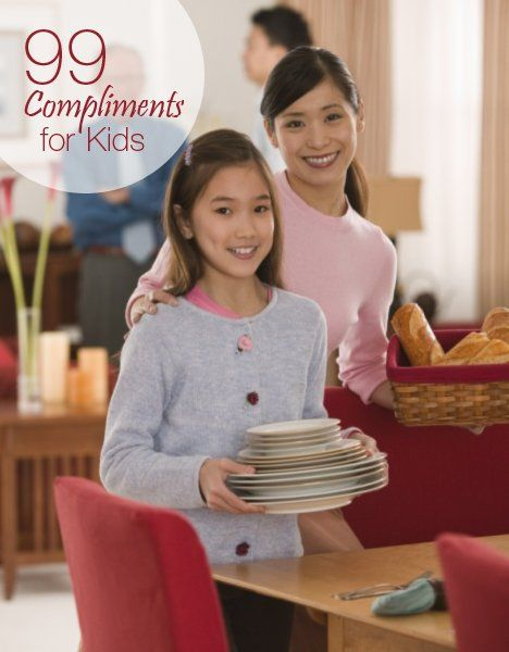 99 #compliments for your kids. Share a few with your kids every day!