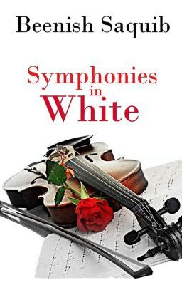 """Read """"Symphonies in White - Dawn to A New Beginning"""" #wattpad #general-fiction"""