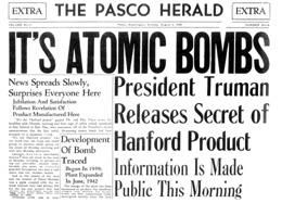 History of selection of Richland, Washington as Hanford Nuclear Site   HistoryLink.org- the Free Online Encyclopedia of Washington State History