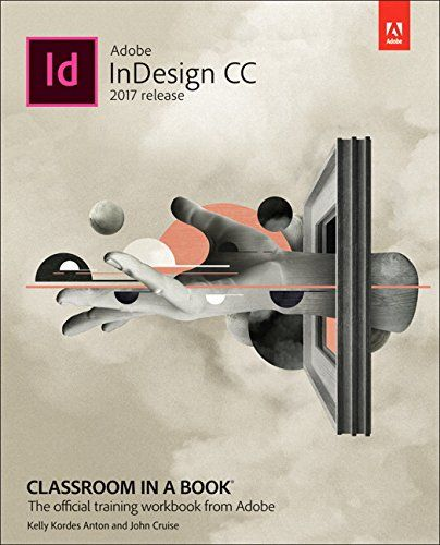 8 best adobe classroom in a book images on pinterest class room adobe indesign cc classroom in a book 2017 release fandeluxe Image collections