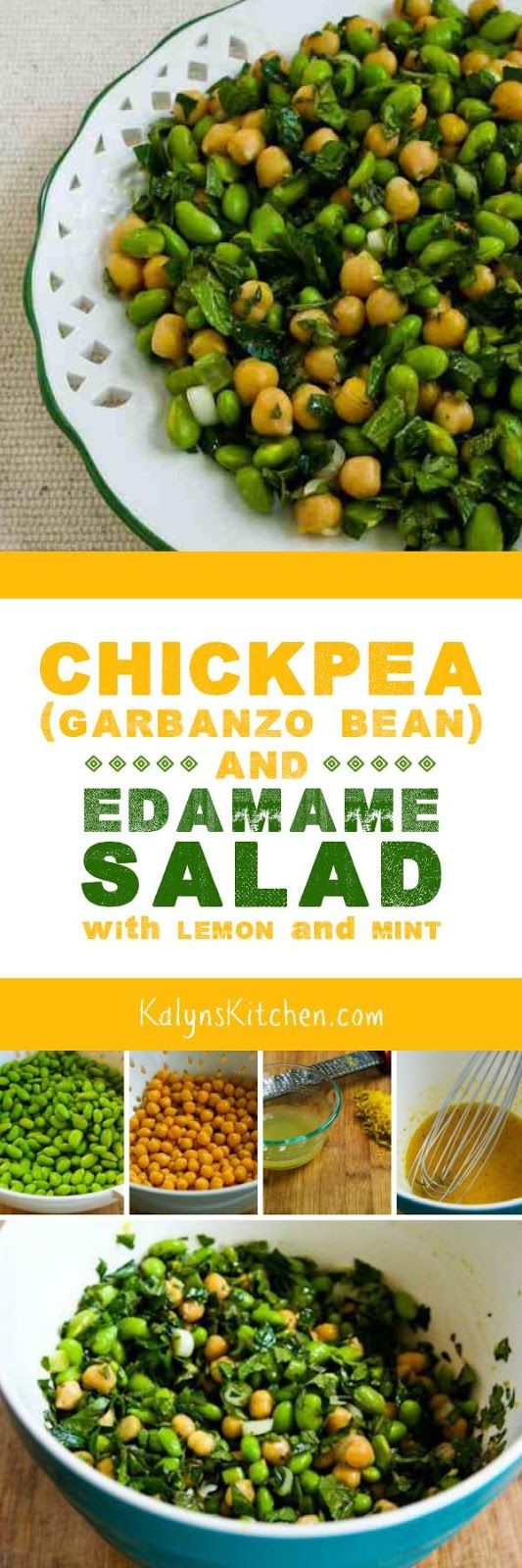 I'm crazy about fresh mint in salads, and this amazing Chickpea (Garbanzo Bean) and Edamame Salad with Lemon and Mint is gluten-free, dairy-free, and South Beach Diet friendly! [from KalynsKitchen.com]
