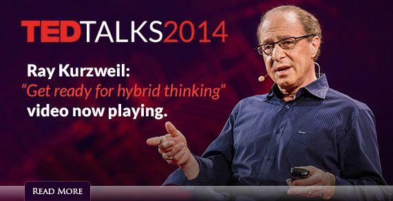 Ray Kurzweil: 'Get ready for hybrid thinking'
