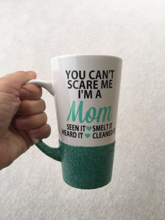 You can't scare me  I'm a Mom Glitter dipped by GPPCreations
