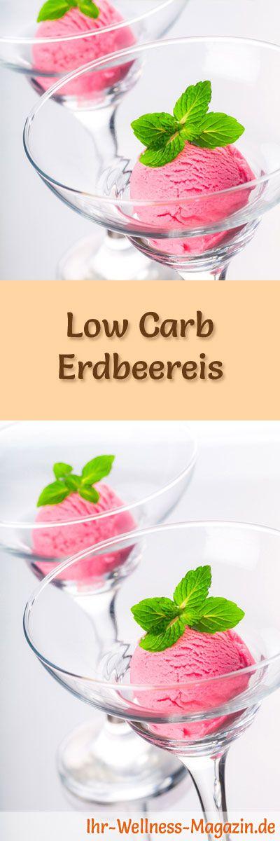 Rezept um Low Carb Erdbeereis selber zu machen - ein einfaches Eisrezept für kalorienreduzierte, kohlenhydratarme und gesunde Eiscreme ohne Zusatz von Zucker ...