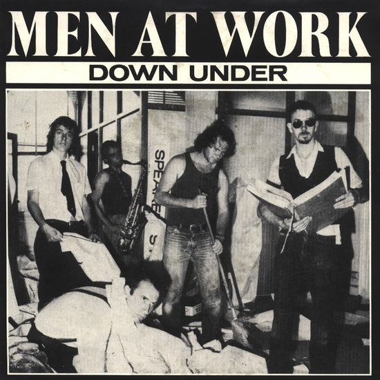 """#1 Song 1/15/83 - 2/4/83 and 2/12/83 - 2/18/83  """"Down Under""""  Men At Work"""