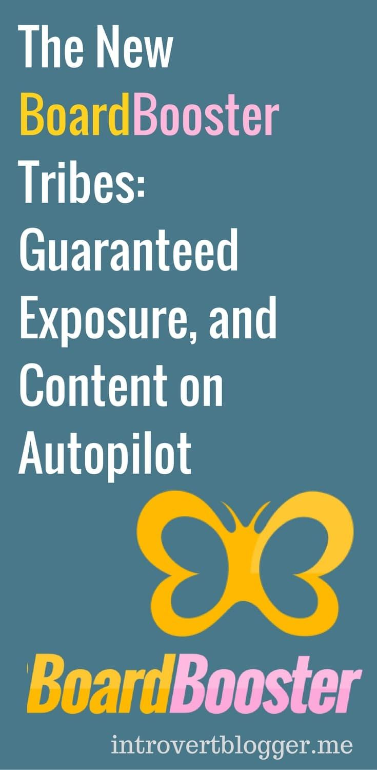 The New BoardBooster Tribes - Guaranteed Exposure and Content on Autopilot - pinterest tips - blog traffic tips