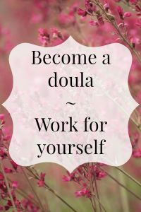 Becoming a doula is a rewarding career where you have the opportunity to assist parents before and after childbirth..