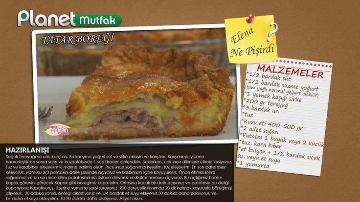 """""""Yabancı Gelinin Mutfağı"""" programında Elena'nın sizler için yaptığı """"Tatar Böreği"""" tarifi. Afiyet Olsun :)"""