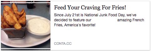 Today Is National Junk Food Day!http://myemail.constantcontact.com/Feed-Your-Craving-For-Fries-.html?soid=1102731552238&aid=pXpKViUgYaw