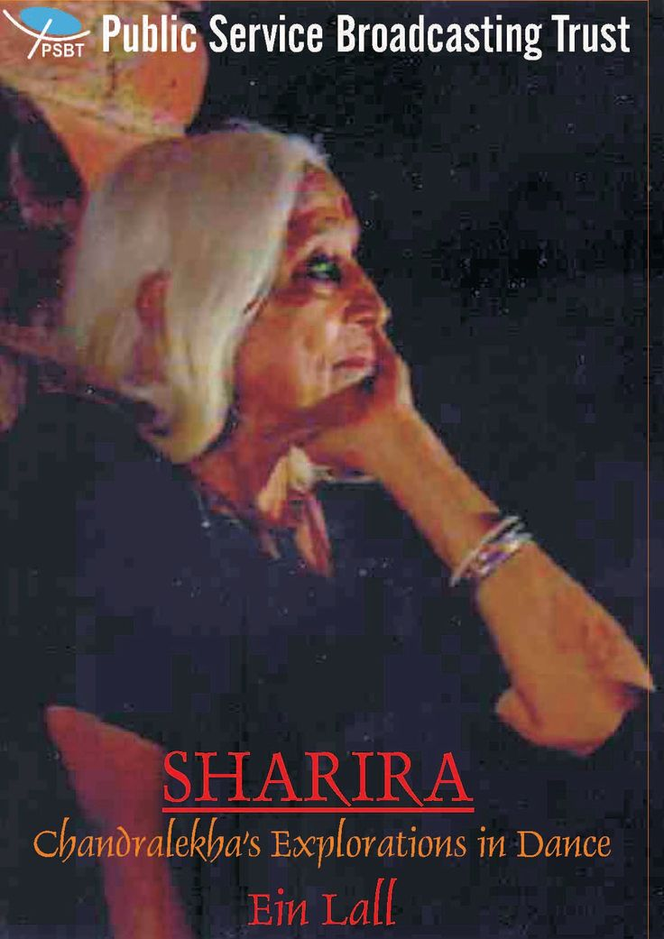 SHARIRA - CHANDRALEKHA'S EXPLORATIONS IN DANCE