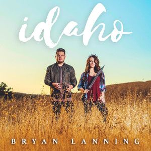 Idaho, a song by Bryan Lanning on Spotify