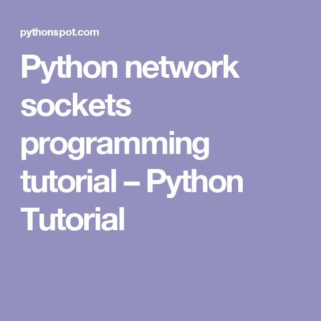 Python network sockets programming tutorial – Python Tutorial