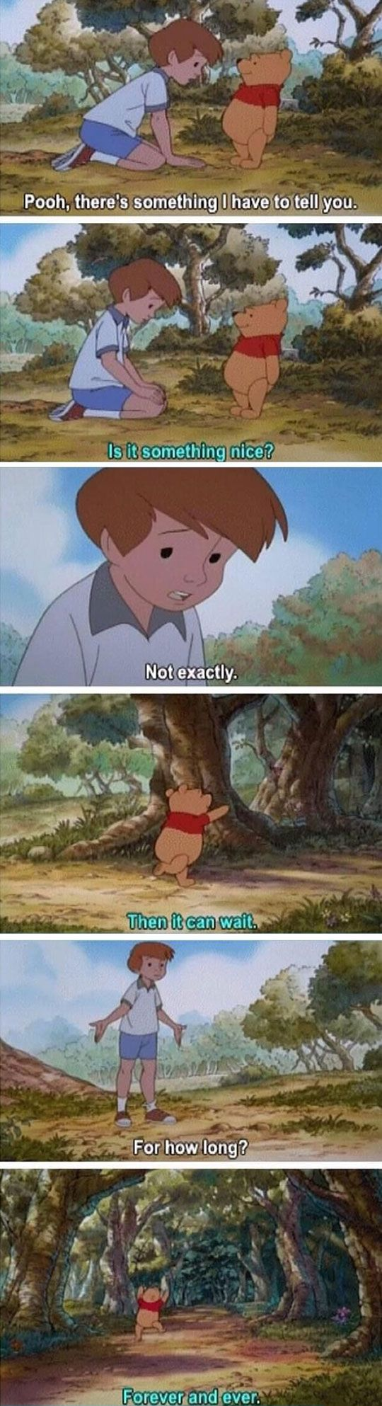 Pooh, there's something I have to tell you...