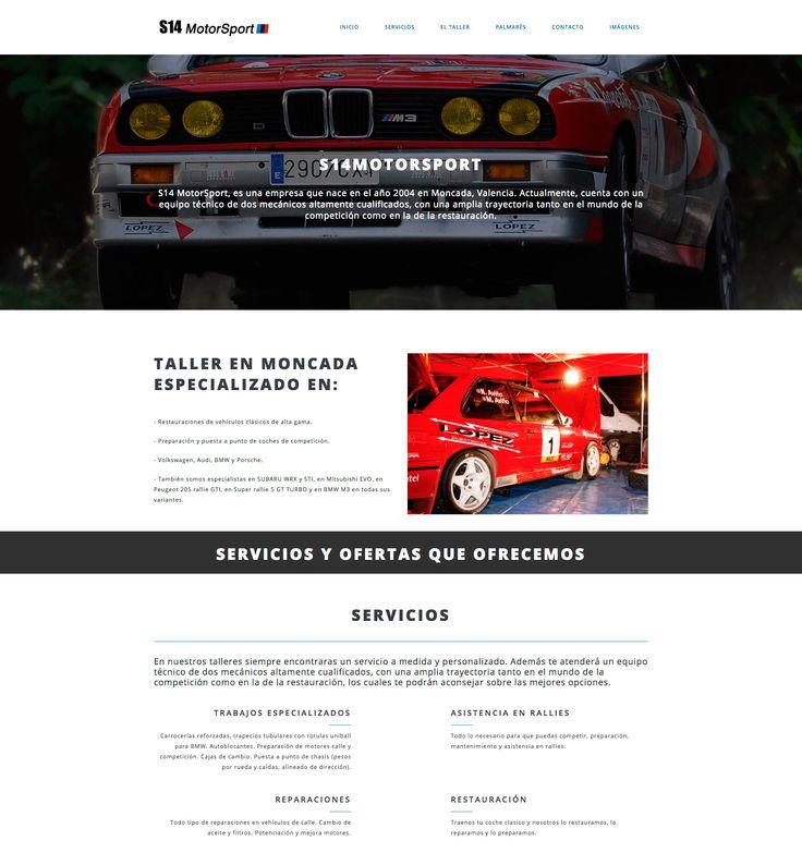 Diseño web para S14 Motorsport, empresa dedicada a la reparación, restauración y puesta a punto de vehículos para competición. Se trata de una landing page compuesta por varias secciones: quiénes somos, servicios, taller, contacto y galería de imágenes.