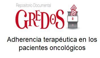 Trabajo de Fin de Grado, TFG. Acceso gratuito. Repositorio Documental de la Universidad de Salamanca: Adherencia terapéutica en los pacientes oncológicos