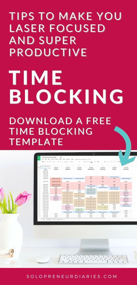 Time Blocking Tips to Make You Laser Focused and Super Productive
