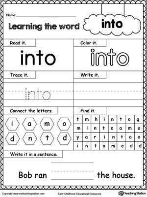 **FREE** Learning Sight Word INTO Worksheet. Practice recognizing the sight word INTO with My Teaching Station Learning Sight Words printable worksheet. Your child will practice recognizing the letters that make up the sight word by tracing, writing and finally reading it in a sentence.