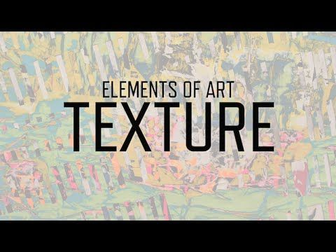 Elements of Art: Texture | KQED Arts - YouTube