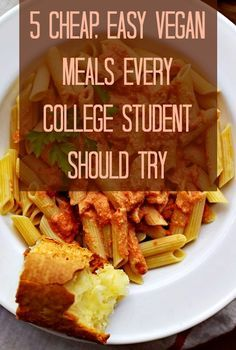 Vegan On A Budget... 5 cheap easy vegan meals every college student should try