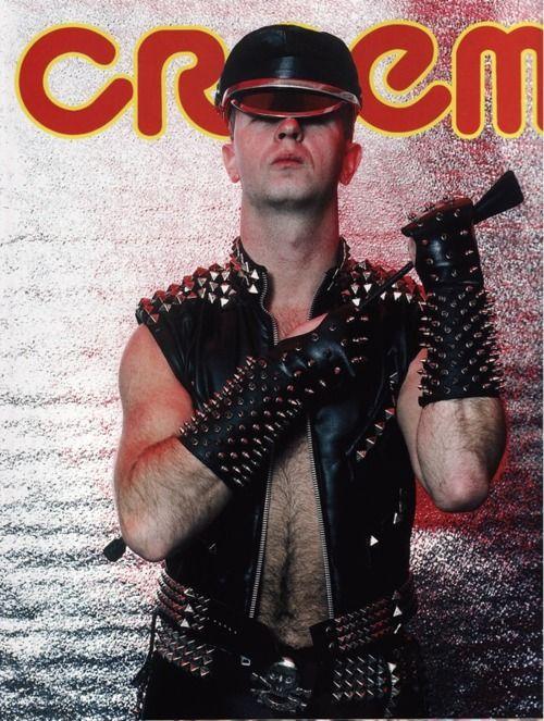 Rob Halford. 1986. I mean, c'mon.