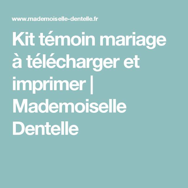 Kit témoin mariage à télécharger et imprimer | Mademoiselle Dentelle