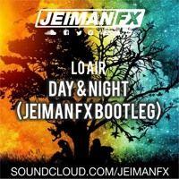 Day And Night (Jeiman Fx Bootleg) de JEIMAN FX en SoundCloud