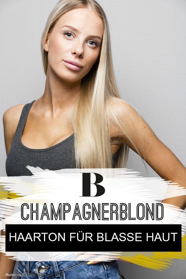 Champagnerblond Dieser Haarton Schmeichelt Blasser Haut Blasse