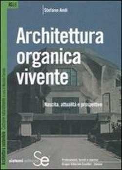 Prezzi e Sconti: #Seas14 architettura organica vivente  ad Euro 15.40 in #Sistemi editoriali #Media libri arte e spettacolo