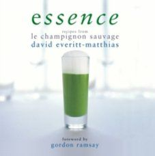 Essence: Recipes from Le Champginon Sauvage by David Everitt-Matthias 319kr Norli