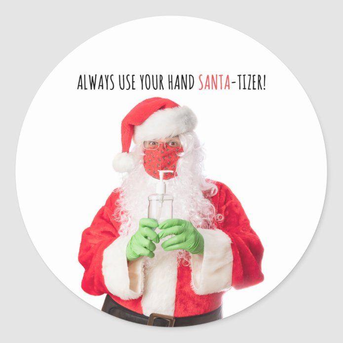 Merry Christmas Santa In Face Mask Sanitizer 2020 Classic Round Sticker Zazzle Com Custom Holiday Card Merry Christmas Santa Christmas Card Holders