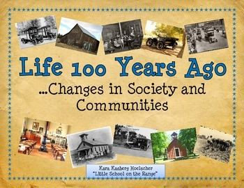 Life 100 Years Ago - Changes in Communities and Society