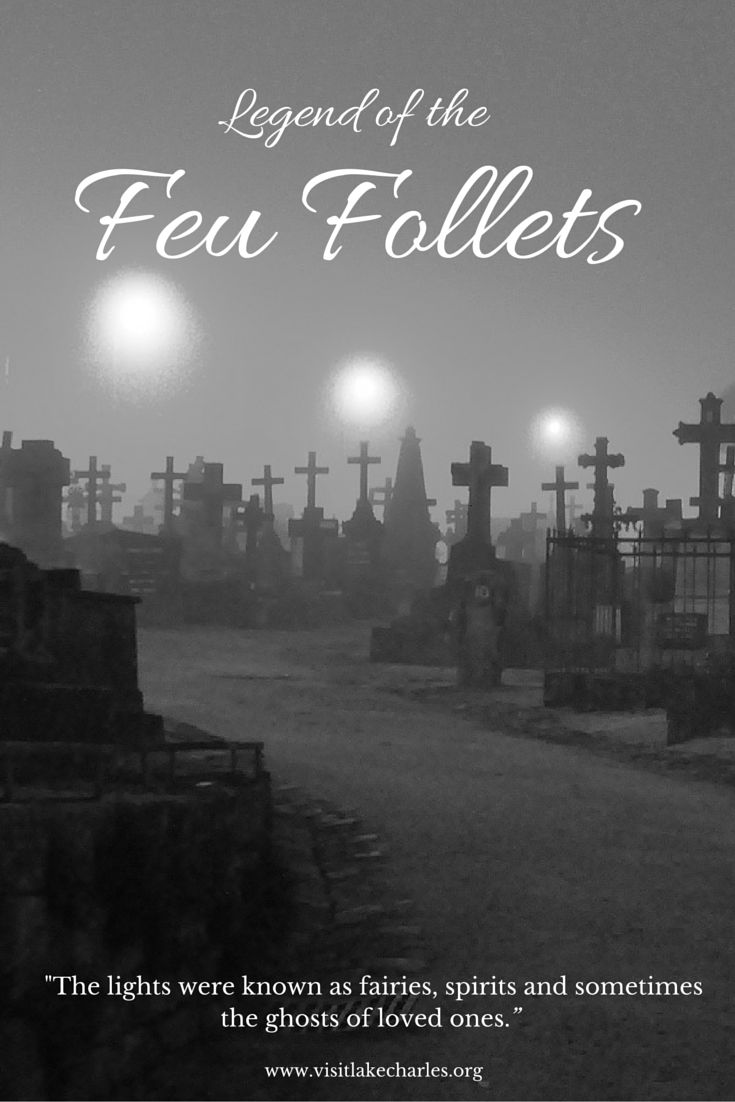 Cajun Folklore: Feu follets also know as Cajun Fairies in Southwest Louisiana | Read more www.visitlakecharles.org