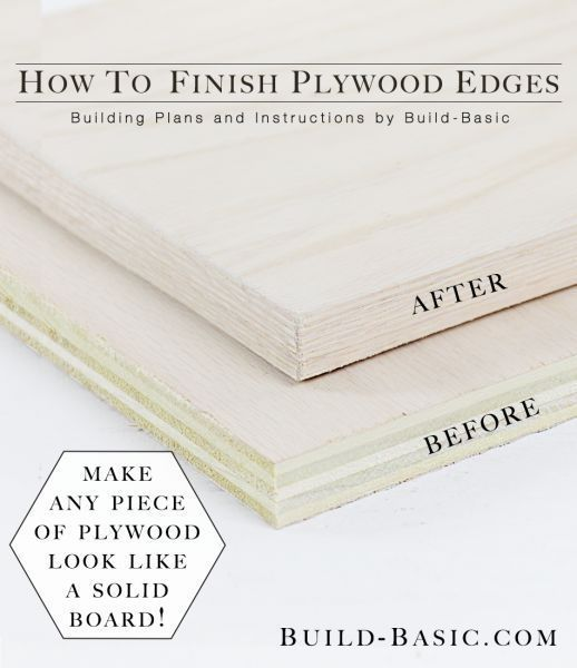 How to Finish Plywood Edges - Building Plans by @BuildBasic www.build-basic.com