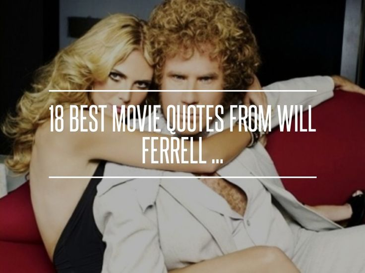 "3. ""I Don't Know How to Put This but I'm Kind of a Big #Deal."" - 18 Best Movie #Quotes from Will Ferrell ... → #Movies #Ferrell"