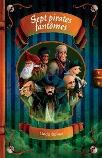 Sept pirates fantômes, Annie Pronovost